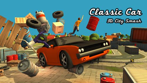 Classic car: 3D city smash