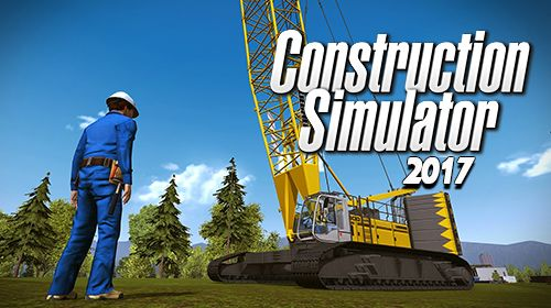 Construction simulator 2017