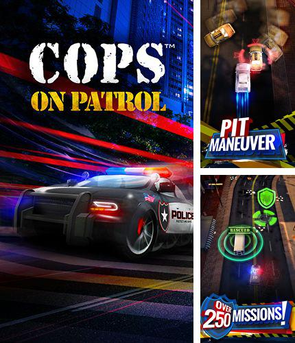 In addition to the game Mutant zombies for iPhone, iPad or iPod, you can also download Cops: On patrol for free.