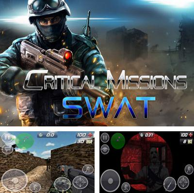 In addition to the game Tactical heroes for iPhone, iPad or iPod, you can also download Critical Missions: SWAT for free.