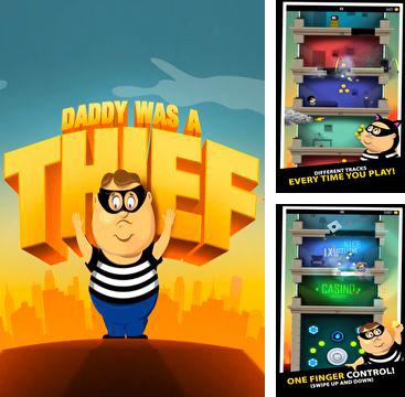 In addition to the game Nitro Chimp for iPhone, iPad or iPod, you can also download Daddy Was A Thief for free.