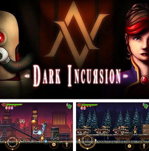 In addition to the game Train Conductor 2: USA for iPhone, iPad or iPod, you can also download Dark incursion for free.