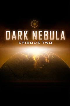 Dark Nebula - Episode Two
