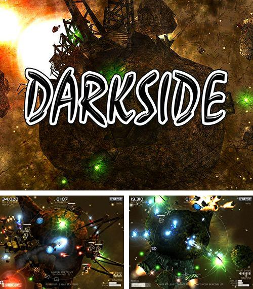 In addition to the game Space Bikers for iPhone, iPad or iPod, you can also download Darkside for free.
