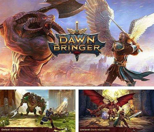 In addition to the game A good snowman is hard to build for iPhone, iPad or iPod, you can also download Dawnbringer for free.