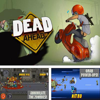 In addition to the game Drift Mania Championship 2 for iPhone, iPad or iPod, you can also download Dead Ahead for free.
