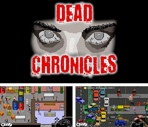 In addition to the game EPOCH for iPhone, iPad or iPod, you can also download Dead chronicles for free.