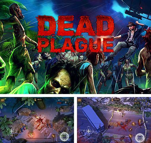 Download Dead plague: Zombie outbreak iPhone free game.