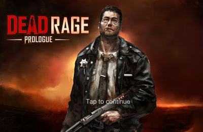 Dead Rage: Prologue