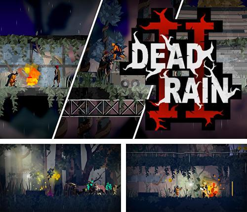 In addition to the game Rally the World. The game for iPhone, iPad or iPod, you can also download Dead rain 2: Tree virus for free.