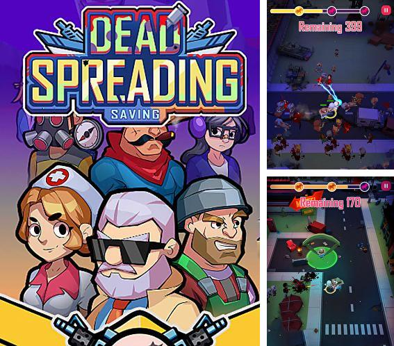 In addition to the game Creatures: Mania for iPhone, iPad or iPod, you can also download Dead spreading: Saving for free.