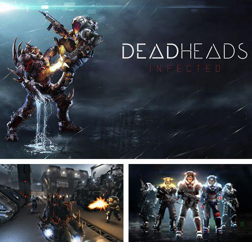 除了 iPhone、iPad 或 iPod 游戏,您还可以免费下载Deadheads: Infected, 。