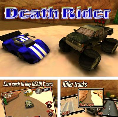 In addition to the game Sela The Space Pirate for iPhone, iPad or iPod, you can also download Death Rider for free.
