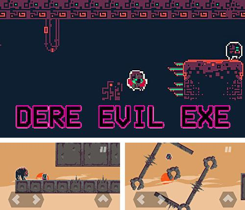 In addition to the game Aya for iPhone, iPad or iPod, you can also download Dere evil exe for free.