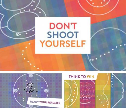 In addition to the game Toy bot diaries 2 for iPhone, iPad or iPod, you can also download Don't Shoot Yourself! for free.