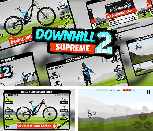 In addition to the game Turbo Grannies for iPhone, iPad or iPod, you can also download Downhill supreme 2 for free.