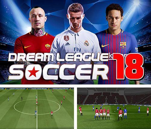 除了 iPhone、iPad 或 iPod 游戏,您还可以免费下载Dream league: Soccer 2018, 。