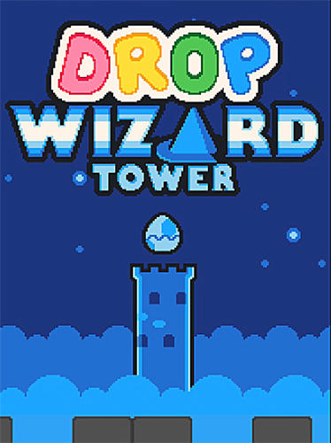 Drop wizard tower