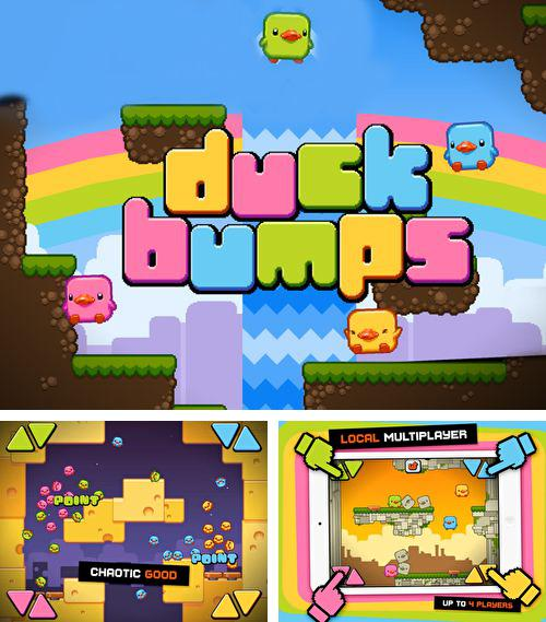 In addition to the game Bounce on back for iPhone, iPad or iPod, you can also download Duck вumps for free.
