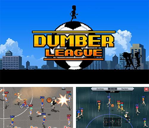 In addition to the game Ninjas - Stolen Scrolls for iPhone, iPad or iPod, you can also download Dumber league for free.