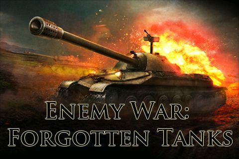Enemy war: Forgotten tanks