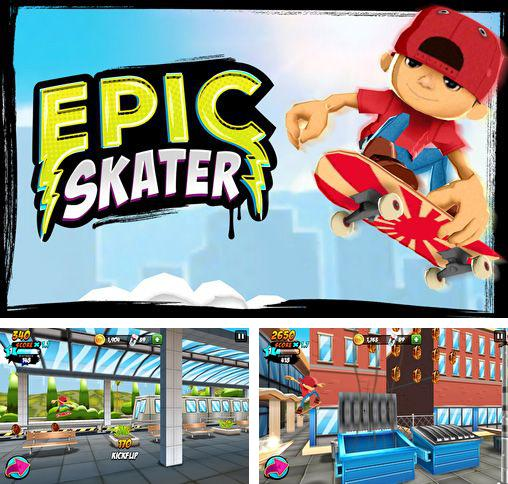 Download Epic skater iPhone free game.
