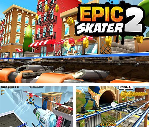In addition to the game Kate Storm: Escape for iPhone, iPad or iPod, you can also download Epic skater 2 for free.