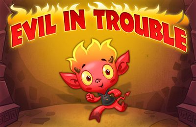 Evil In Trouble