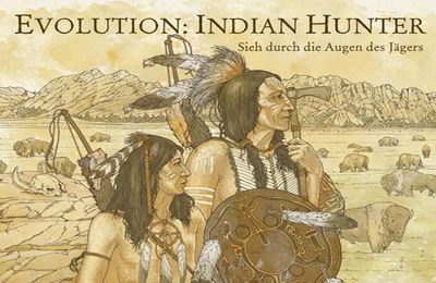 Evolution: Indian hunter