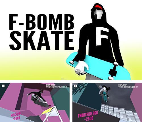 Download F-bomb skate iPhone free game.
