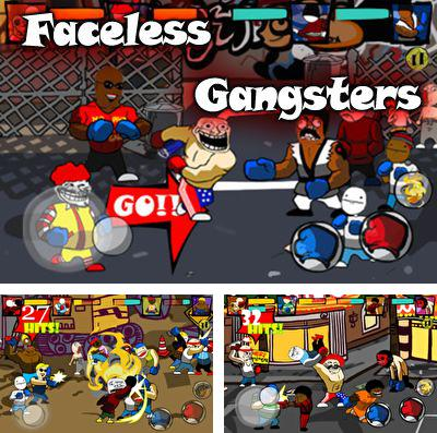 Faceless Gangsters