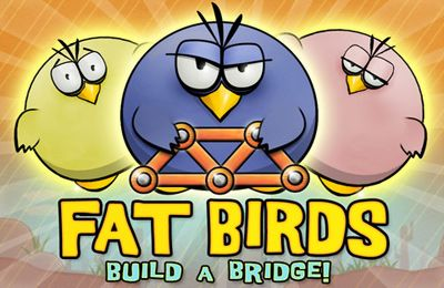 Fat Birds Build a Bridge!