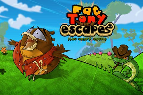 Fat Tony bird escape