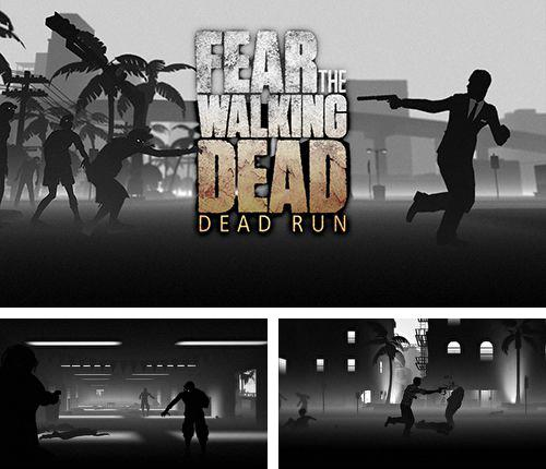 除了 iPhone、iPad 或 iPod 游戏,您还可以免费下载Fear the walking dead: Dead run, 。