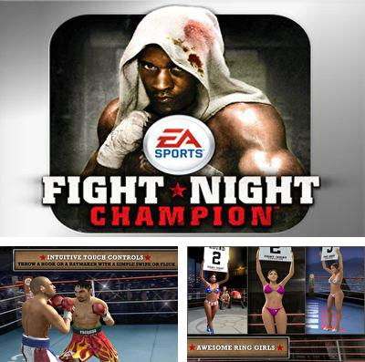 In addition to the game Game of thrones for iPhone, iPad or iPod, you can also download Fight Night Champion for free.