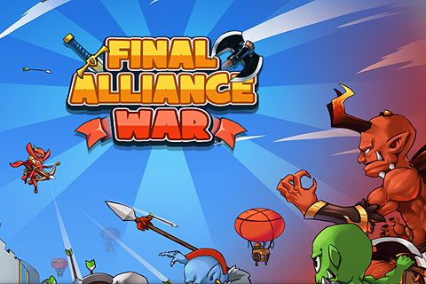 Final alliance: War