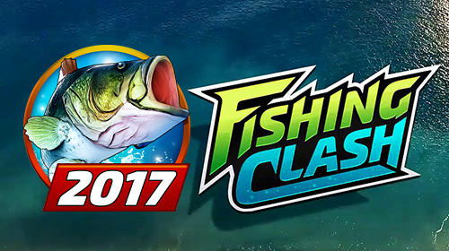 Fishing clash: Fish game 2017