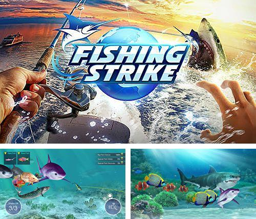 In addition to the game Sentinel 4: Dark star for iPhone, iPad or iPod, you can also download Fishing strike for free.