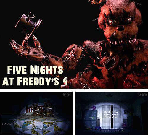 Además del juego Five nights at Freddy's 4 para iPad Air, puede descargar gratis Cinco noches con Freddy 4 para iPhone, iPad, iPod.