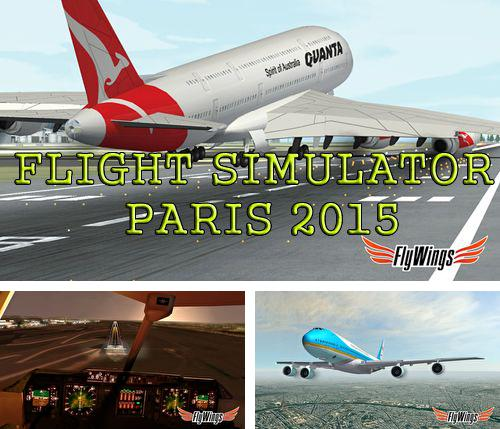 Download Flight simulator: Paris 2015 iPhone free game.