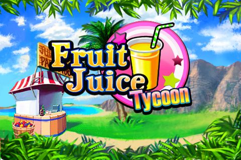 Fruit juice tycoon