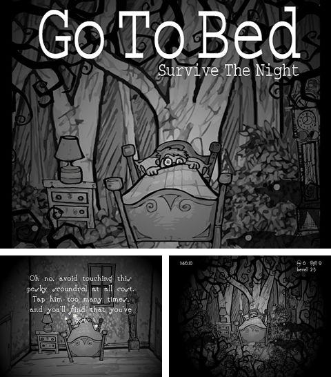 In addition to the game Infinity Project for iPhone, iPad or iPod, you can also download Go to bed: Survive the night for free.