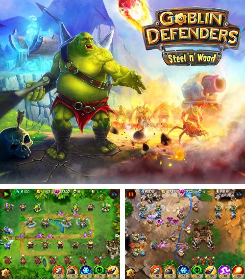 Goblin defenders: Steel and wood