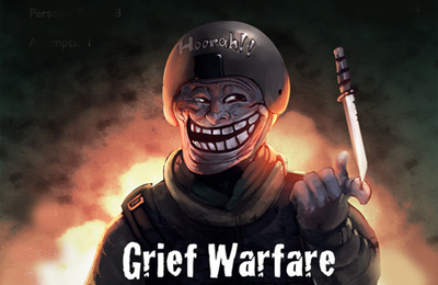 Grief Warfare