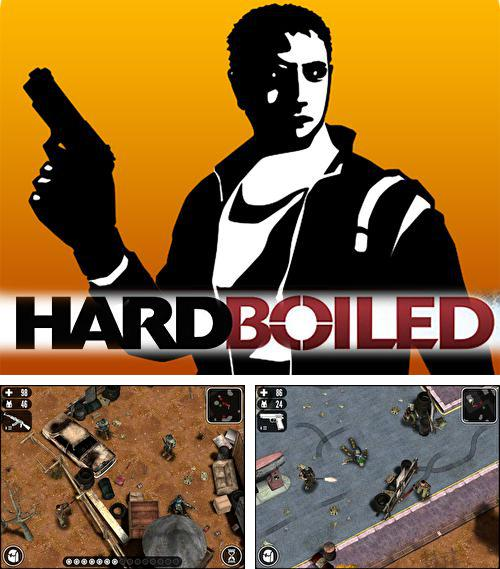 In addition to the game Brandnew boy for iPhone, iPad or iPod, you can also download Hardboiled for free.