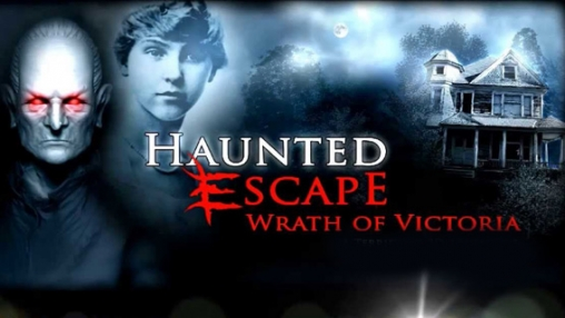 Haunted Escape: Wrath of Victoria