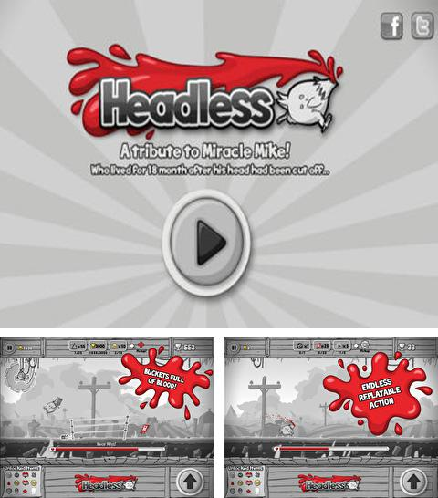 In addition to the game Tornado mania! for iPhone, iPad or iPod, you can also download Headless for free.