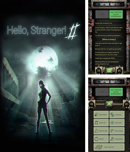 In addition to the game Cognition Episode 1 for iPhone, iPad or iPod, you can also download Hello, stranger! 2 for free.
