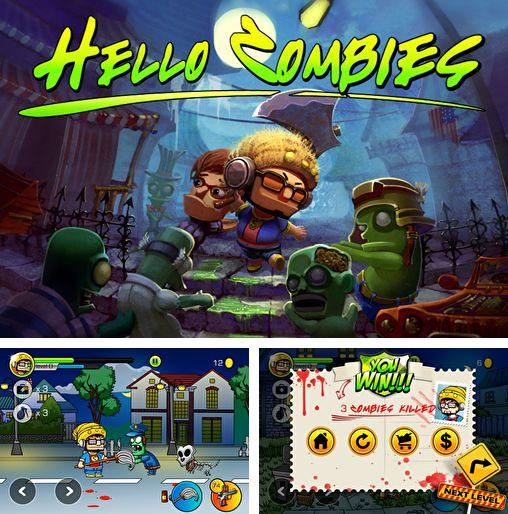 In addition to the game Zombie&Lawn for iPhone, iPad or iPod, you can also download Hello zombies for free.