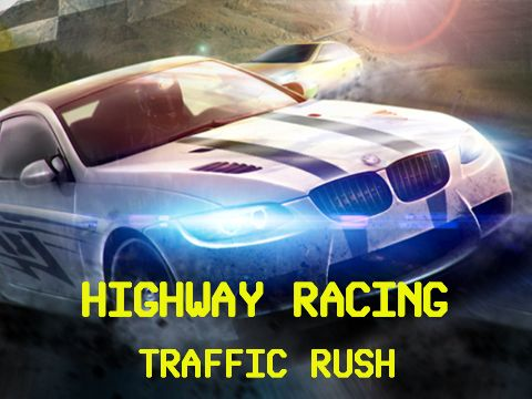 Highway racing: Traffic rush